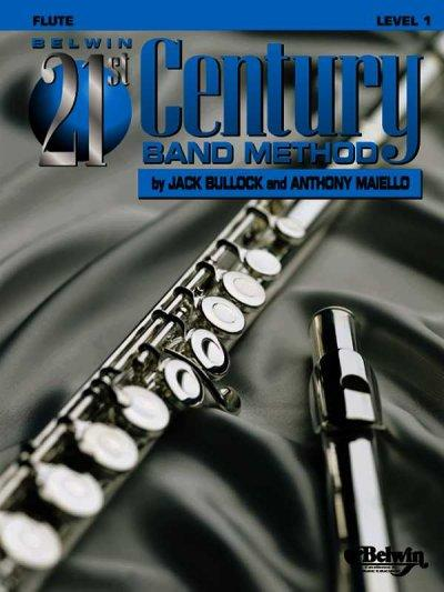 Belwin 21st Century Band Method: Level 1 Flute (Paperback)
